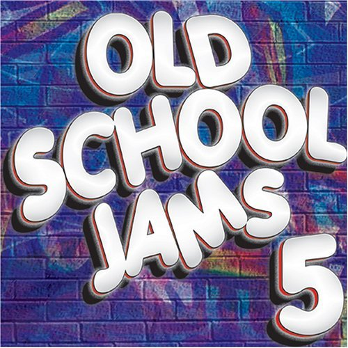 Old School Jams Vol. 5 Old School Jams Old School Jams