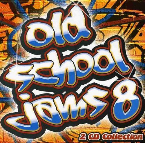 Old School Jams Vol. 8 Old School Jams Old School Jams