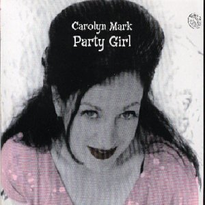 Mark Carolyn Party Girl