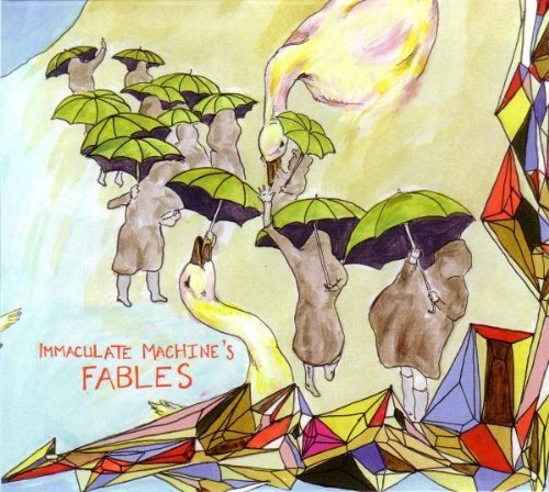 Immaculate Machine Fables