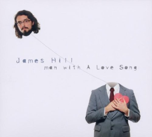 James Hill Man With A Love Song