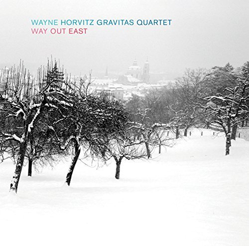 Horvitz Wayne Gravitas Quartet Way Out East Sacd Hybrid