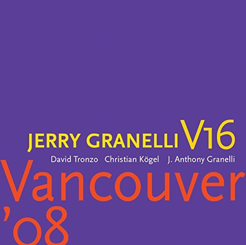 Jerry Granelli Vancouver '08 Incl. DVD