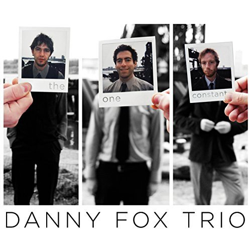 Danny Trio Fox One Constant