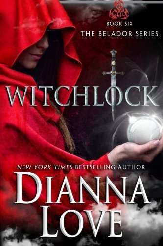 Dianna Love Witchlock Belador Book 6