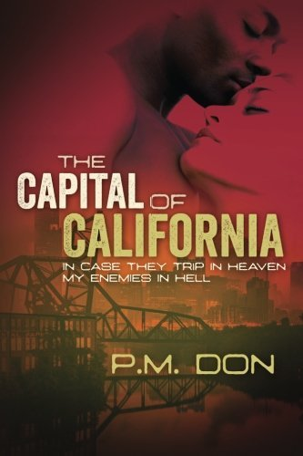 P.M. Don Capital Of California