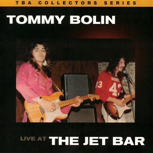 Tommy Bolin Live At The Jet Bar Made On Demand