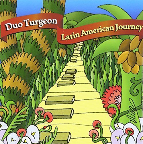 Duo Turgeon Latin American Journey