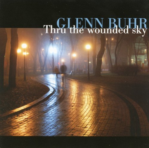 Glenn Ensemble Buhr Thru The Wounded Sky