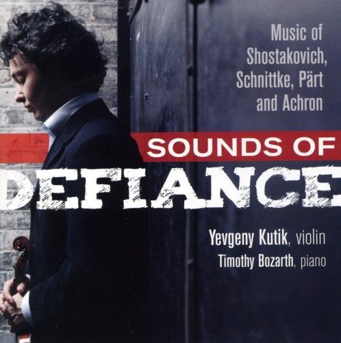 Yevgeny Kutik Sounds Of Defiance Music Of Sh