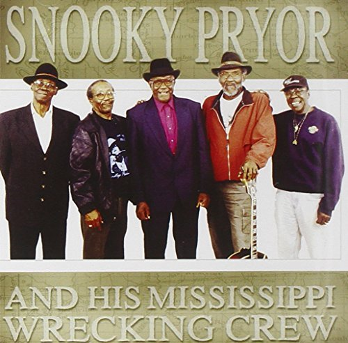 Pryor Snooky Snooky Pryor & His Mississippi