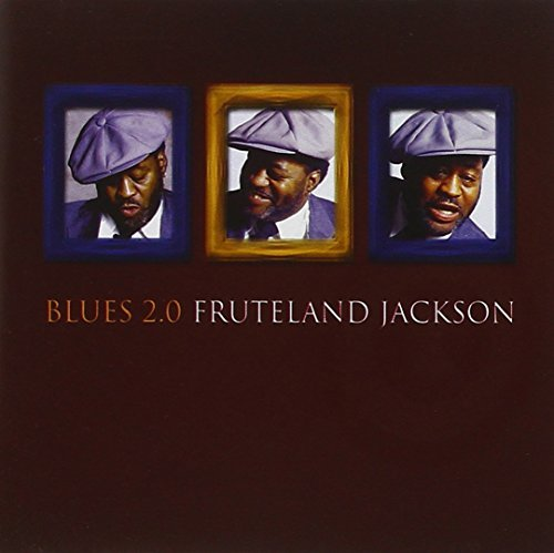 Fruteland Jackson Blues 2.0