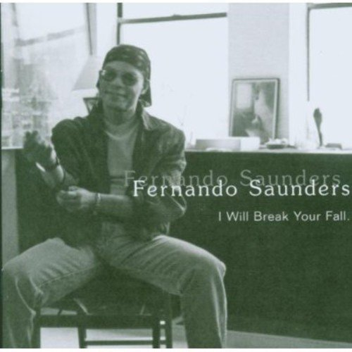Saunders Fernando I Will Break Your Fall