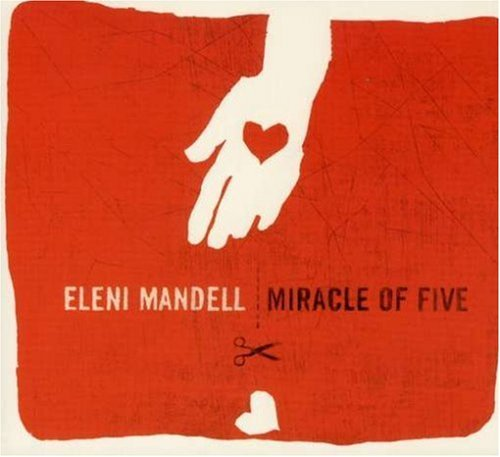 Eleni Mandell Miracle Of Five