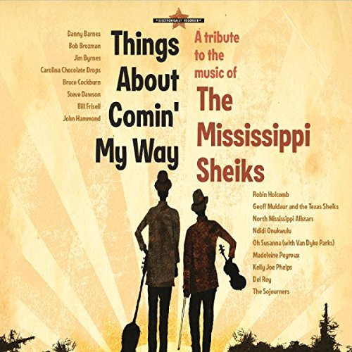 Things About Comin' My Way Tribute To The Mississippi Sheiks