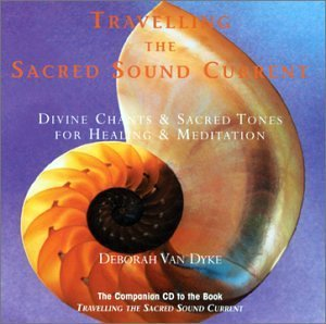 Van Dyke Crystal Voices Travelling The Sacred Sound Cu