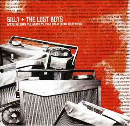 Billy & The Lost Boys Breaking Down The Barriers Tha Import Can