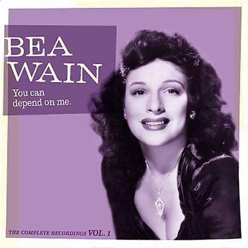 Bea Wain Vol. 1 You Can Depend On Me