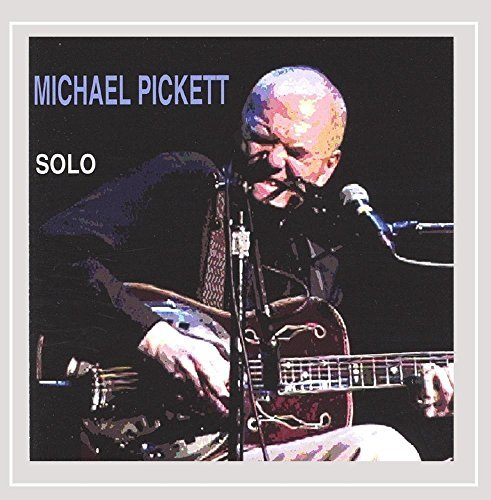 Michael Pickett Solo