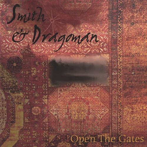 Smith & Dragoman Open The Gates 2 CD Set