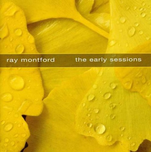 Ray Montford Early Sessions