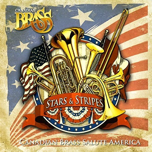 Canadian Brass Stars & Stripes Canadian Brass