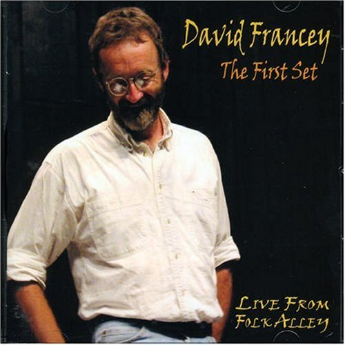 David Francey First Set Live From Folk Alley Import Can