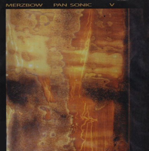 Merzbow Pan Sonic V Import Can