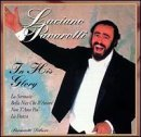 Luciano Pavarotti In His Glory Pavarotti (ten)