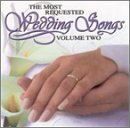 Most Requested Wedding Song Vol. 2 Most Requested Wedding Performed By Sweet Surrender Most Requested Wedding Songs