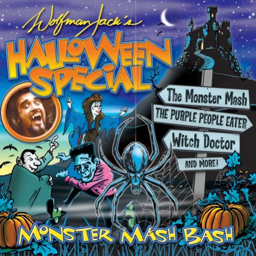 Wolfman Jacks Halloween Specia Monster Mash Bash