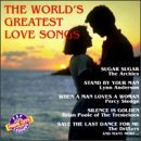 World's Greatest Love Songs World's Greatest Love Songs