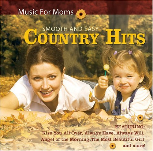 Music For Moms Smooth & Easy Music For Moms Smooth & Easy