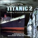 Spirit Of The Titanic Vol. 2 Spirit Of The Titanic Spirit Of The Titanic