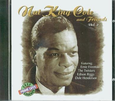Nat King & Friends Cole Nat King Cole & Friends Vol. 2
