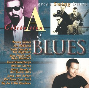 Celebration Of Blues Great Swing Blues Celebration Of Blues