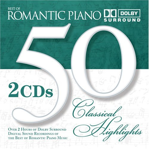 50 Classical Romantic Piano Fifty Classical Romantic Piano Beethoven Chopin Scarlatti Liszt Schumann Debussy &