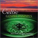Celtic Gospel Panpipes Celtic Gospel Panpipes