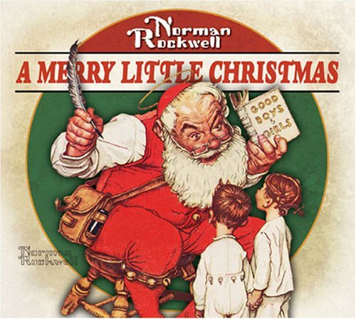 Merry Little Christmas Merry Little Christmas Norman Rockwell