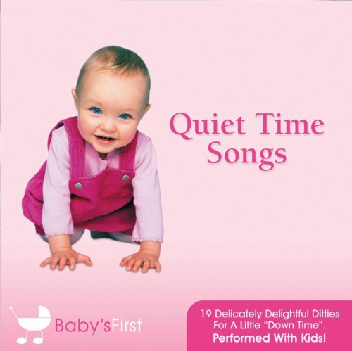 Baby's First Quiet Time Songs Baby's First