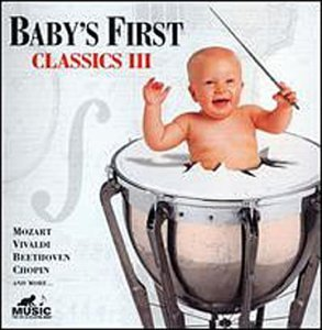Baby's First Vol. 3 Classics Baby's First