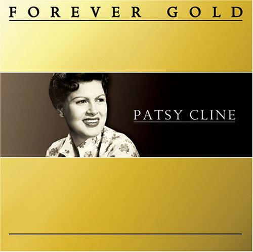 Patsy Cline Forever Gold Forever Gold
