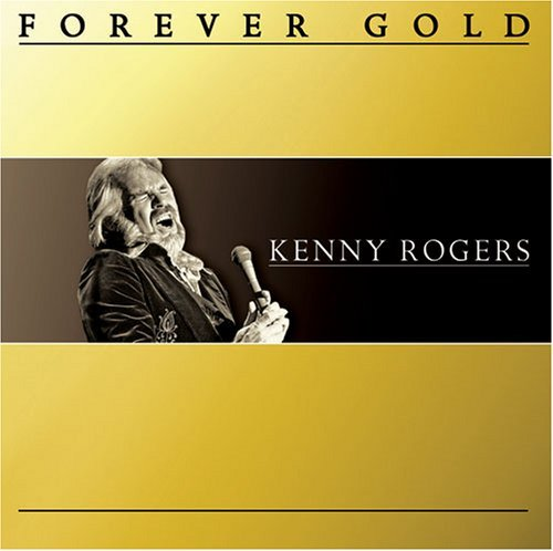 Kenny Rogers Forever Gold Forever Gold