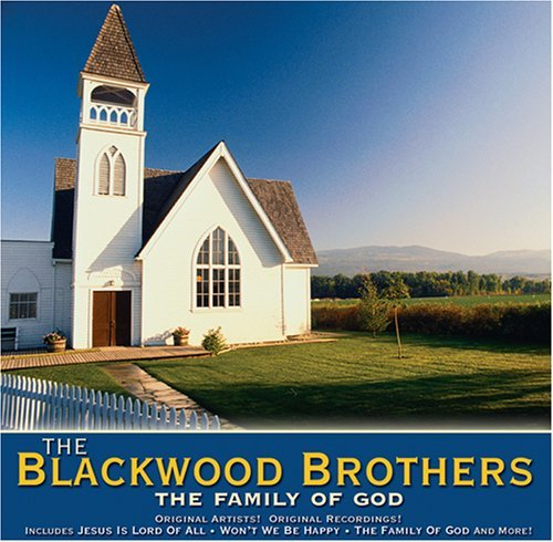 Blackwood Brothers Family Of God