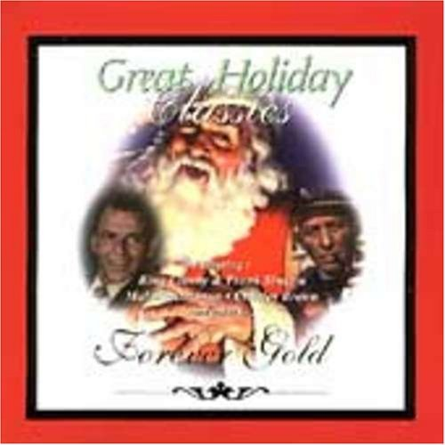 Forever Gold Great Holiday Classics Forever Gold