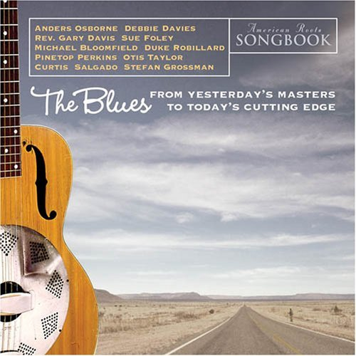 American Roots Songbook Modern Blues American Roots Songbook