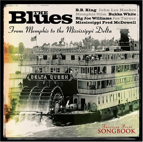 American Roots Songbook From Memphis To The Mississipp American Roots Songbook