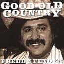 Freddy Fender Good Old Country Good Old Country