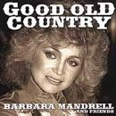 Mandrell Barbara Good Old Country Good Old Country