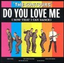 The Contours Do You Love Me